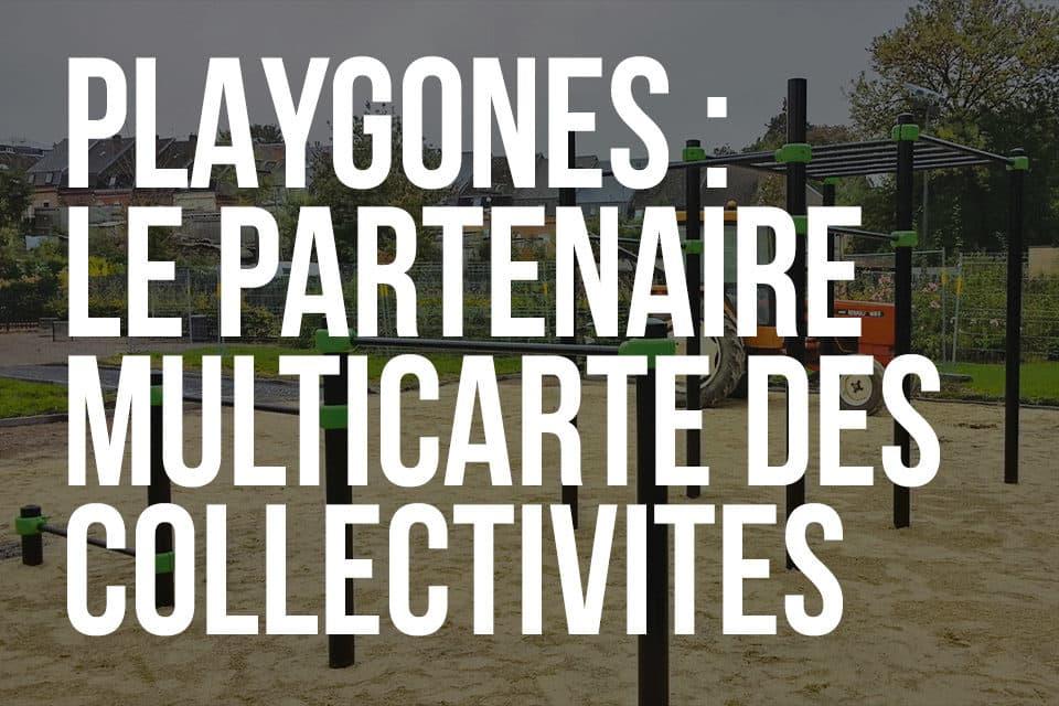 Playgones : le partenaire multicarte des collectivités