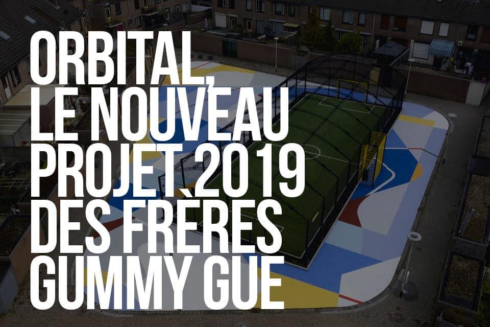 Orbital, le nouveau projet 2019 des frères Gummy Gue