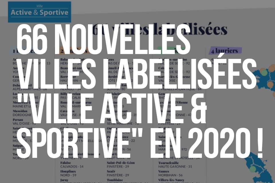 """66 NOUVELLES VILLES LABELLISÉES """"VILLE ACTIVE & SPORTIVE"""" en 2020 !"""